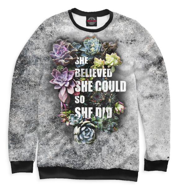 Женский свитшот с изображением She Believed She Could So She Did цвета Белый