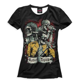 Женская футболка RADIO TAPOK