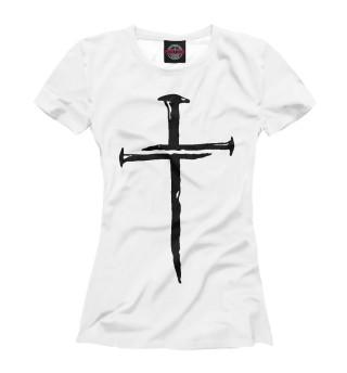 Женская футболка Крест из гвоздей
